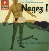 De La Brasse A La Nage Sous-Marine... Nagez! - Couverture - Format classique