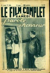 Le Film Complet Du Samedi N° 896 - 9eme Annee - Parole D'Honneur - Couverture - Format classique
