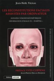 Les reconstitutions faciales assistees par ordinateur - Couverture - Format classique