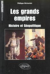 Les Grands Empires Histoire Et Geopolitique - Intérieur - Format classique