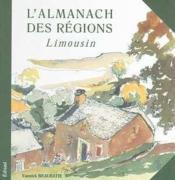 L'almanach des regions ; limousin - Couverture - Format classique