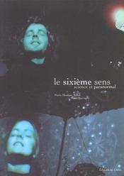 Sixieme Sens: Science Et Paranormal - Intérieur - Format classique