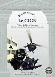 RACONTE-MOI... T.35 ; le GIGN - Couverture - Format classique