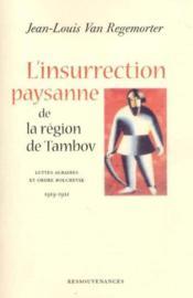 L'insurrection paysanne de la region de tambov - 1919-1921 - Couverture - Format classique