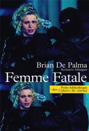 Femme fatale ; scénario - Couverture - Format classique