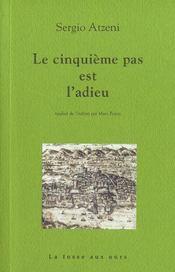 Cinquieme Pas Est L'Adieu (Le) - Intérieur - Format classique
