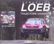Sebastien loeb trajectoire gagnante - Intérieur - Format classique