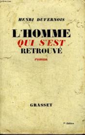 L Homme Qui S Est Retrouve. - Couverture - Format classique
