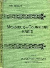 Memoires Pour Servir A L'Histoire De La Societe. Monsieur De Courpiere Marie. Nouveaux Souvenirs. - Couverture - Format classique