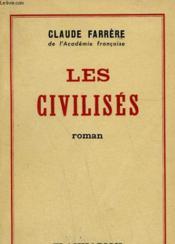 Les Civilises. - Couverture - Format classique