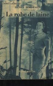 La Robe De Laine. Collection : Select Collection N° 214 - Couverture - Format classique