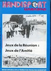 HANDISPORT MAGAZINE 22e ANNEE N°39 - JEUX DE LA REUNION - Couverture - Format classique