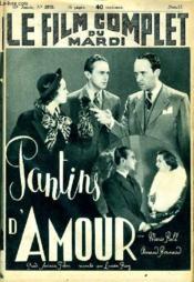 Le Film Complet Du Mardi N° 1970 - 16e Annee - Pantins D'Amour - Couverture - Format classique