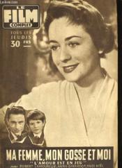 Film Complet N° 673 - Ma Femme, Mon Gosse Et Moi - Couverture - Format classique