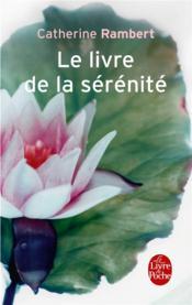 Le livre de la sérénité - Couverture - Format classique