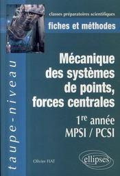 Mécanique des systèmes de points, forces centrales ; 1ère année mpsi / pcsi - Intérieur - Format classique