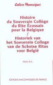 Histoire du souverain collège du rite écossais pour la Belgique - Intérieur - Format classique