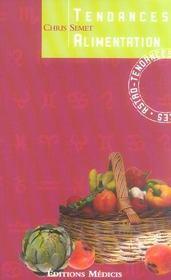 Tendances Alimentation - Intérieur - Format classique