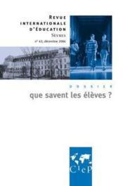 Revue internationale d'éducation de Sèvres N.43 ; que savent les les élèves ? - Couverture - Format classique