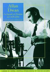 Allan Dwan, la légende de l'homme aux mille films - Couverture - Format classique