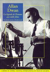 Allan Dwan, la légende de l'homme aux mille films - Intérieur - Format classique