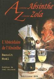 A comme absinthe, z comme zola - Couverture - Format classique