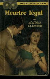 Meurtre Legal. Collection Detective Club N° 65 - Couverture - Format classique