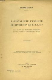 Nationalisme Panslave Ou Revolution En U.R.S.S. ? - Couverture - Format classique