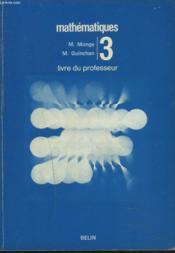 MATHEMATIQUES. CLASSE DE 3e. LIVRE DU PROFESSEUR. - Couverture - Format classique
