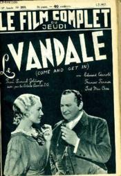 Le Film Complet Du Jeudi N° 1971 - 16e Annee - Le Vandale - Couverture - Format classique