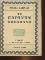 Au Capucin Gourmand - Couverture - Format classique