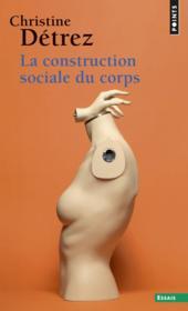 La construction sociale du corps - Couverture - Format classique