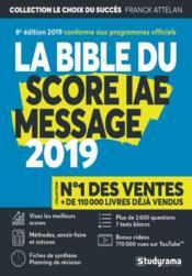 La bible du score IAE message (édition 2019) - Couverture - Format classique
