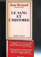 Le Sang Et L'Histoire - Couverture - Format classique