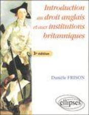 Introduction Au Droit Anglais Et Aux Institutions Britaniques 3e Edition - Intérieur - Format classique