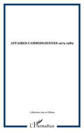 Affaires cambodgiennes : 1979-1989 - Couverture - Format classique