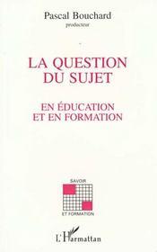 Question Du Sujet En Education Et En Formation - Intérieur - Format classique