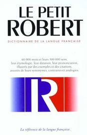 Le Petit Robert De La Langue Francaise ; 8e Edition - Intérieur - Format classique