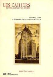 Cahiers Du Musee National D'Art Moderne ; Fernand Léger, Une Correspondance Poste Restante ; Lettres A Simone 1931-1941 - Intérieur - Format classique