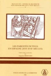 Les parentés fictives en Espagne (XVI-XVII siècles) - Couverture - Format classique