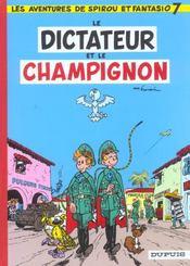 Les aventures de Spirou et Fantasio T.7 ; le dictateur et le champignon - Intérieur - Format classique