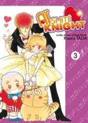 Aishite knight ; Lucile, amour et rock'n roll t.3 - Couverture - Format classique