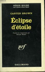 Eclipse D'Etoile. Collection : Serie Noire N° 897 - Couverture - Format classique