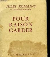 Pour Raison Garder. - Couverture - Format classique