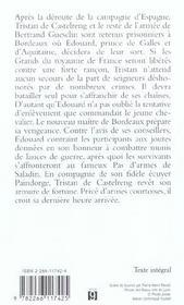 Cycle de Tristan de Castelreng t.6 ; le pas d'armes de bordeaux - 4ème de couverture - Format classique