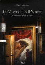 Le vertige des réserves ; bibliothèque et musée portables - Intérieur - Format classique