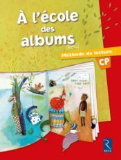 A L'Ecole Des Albums Cp - Serie 1 ; Manuel ; Méthode De Lecture - Couverture - Format classique
