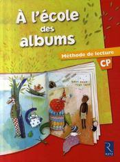 A L'Ecole Des Albums Cp - Serie 1 ; Manuel ; Méthode De Lecture - Intérieur - Format classique