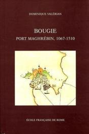 Bougie, port maghrébin, 1067-1510 - Couverture - Format classique