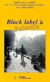 Black Label A Belleville - Intérieur - Format classique